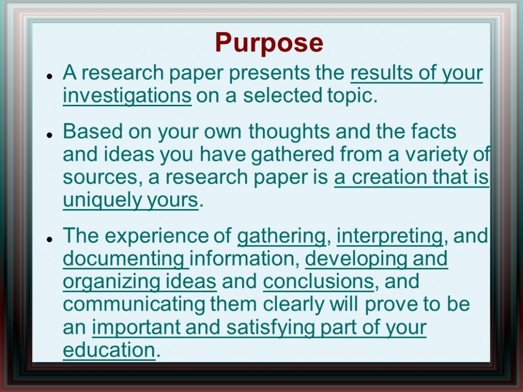 001 Purpose20a20research20paper20presents20the20results20of20your20investigations20on20a20selected20topic Research Paper What Is The Purpose Of Impressive A Conducting Critiquing Process Writing Large