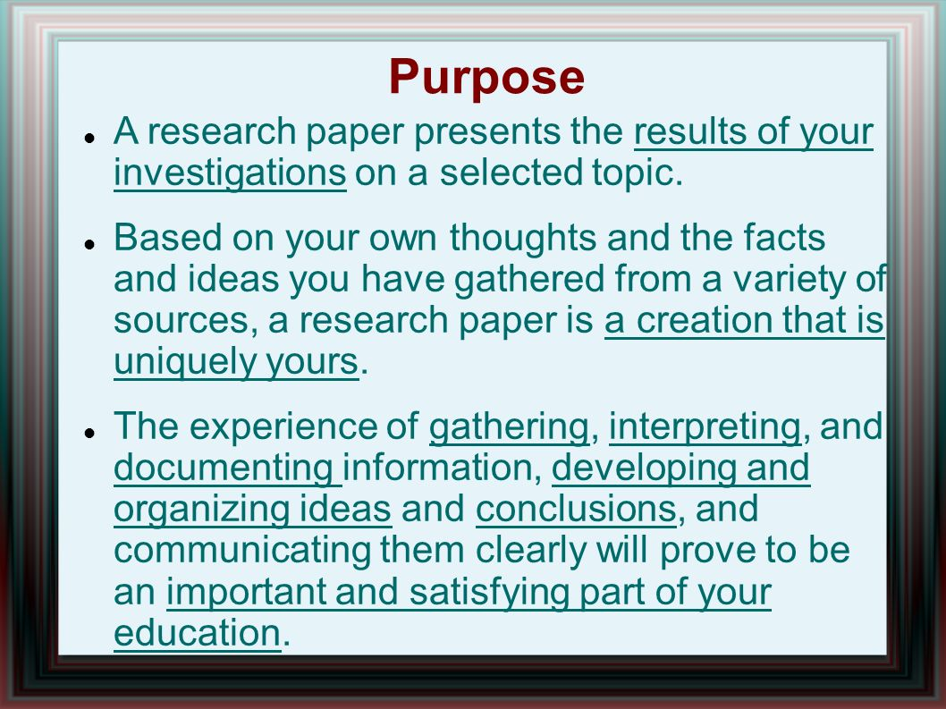 001 Purpose20a20research20paper20presents20the20results20of20your20investigations20on20a20selected20topic Research Paper What Is The Purpose Of Impressive A Conducting Critiquing Process Writing Full