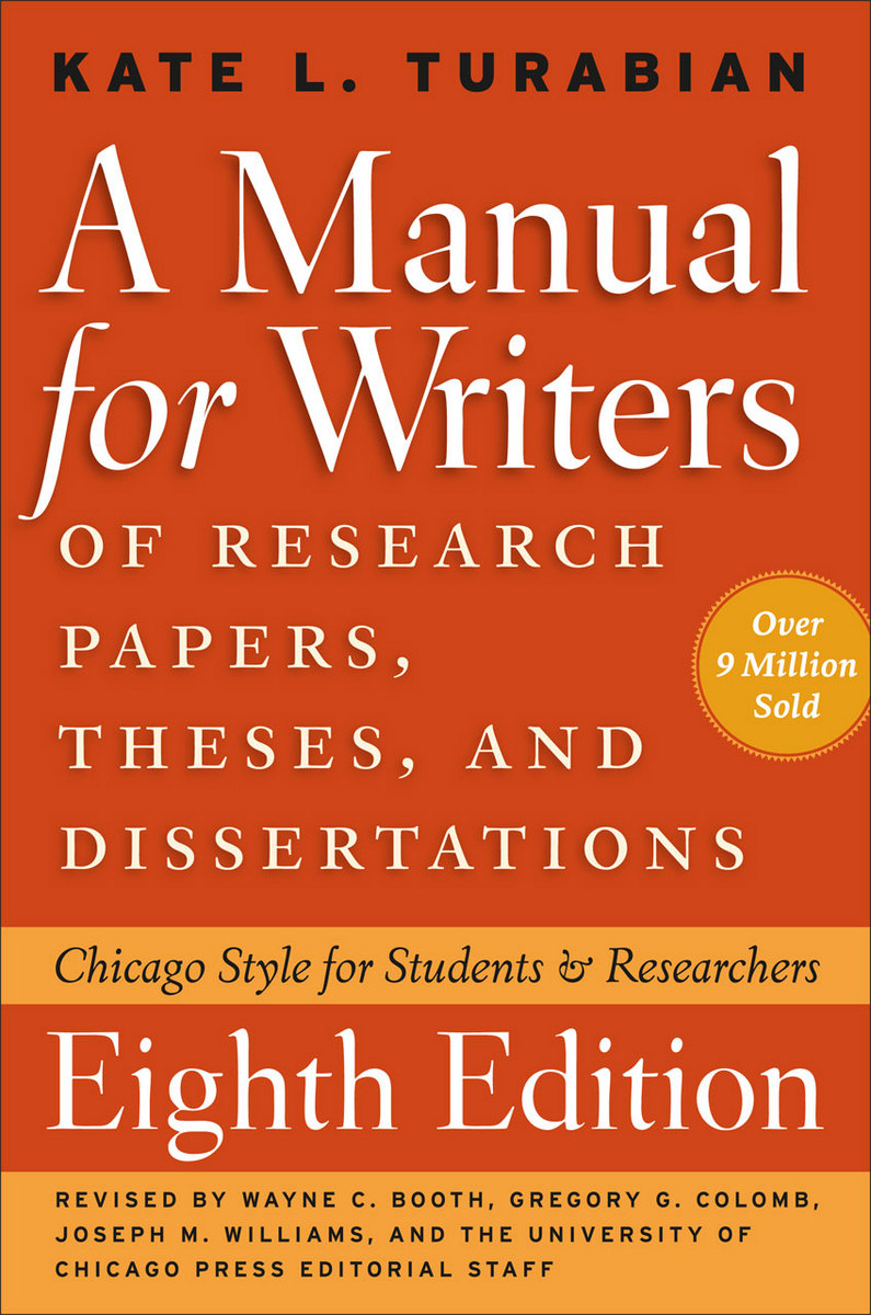 002 Frontcover Manual For Writers Of Researchs Theses And Dissertations Sensational A Research Papers Ed. 8 Turabian Ninth Edition Full