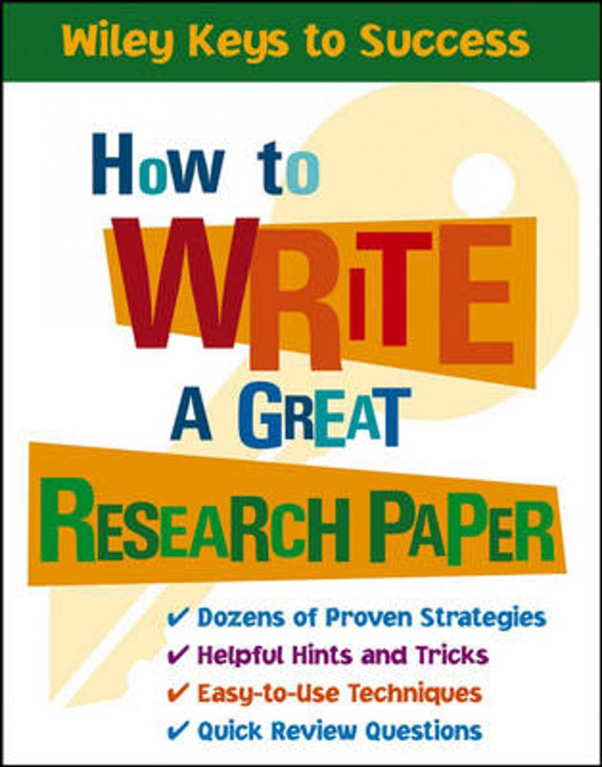 002 How To Write Great Research Paper Wiley Keys Success Archaicawful A (wiley Success) 1920