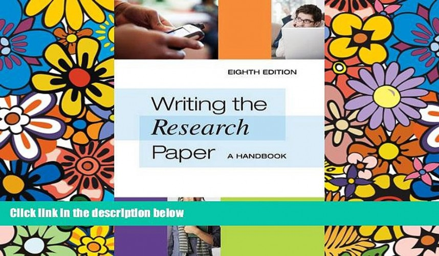 002 Writing The Research Paper Handbook X1080 Wonderful A 8th Edition Pdf