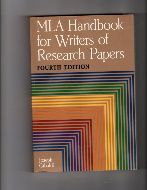 003 91or7esc2gl Research Paper The Mla Handbook For Writers Of Fearsome Papers 8th Edition 7th 2009 (8th Ed.) 480