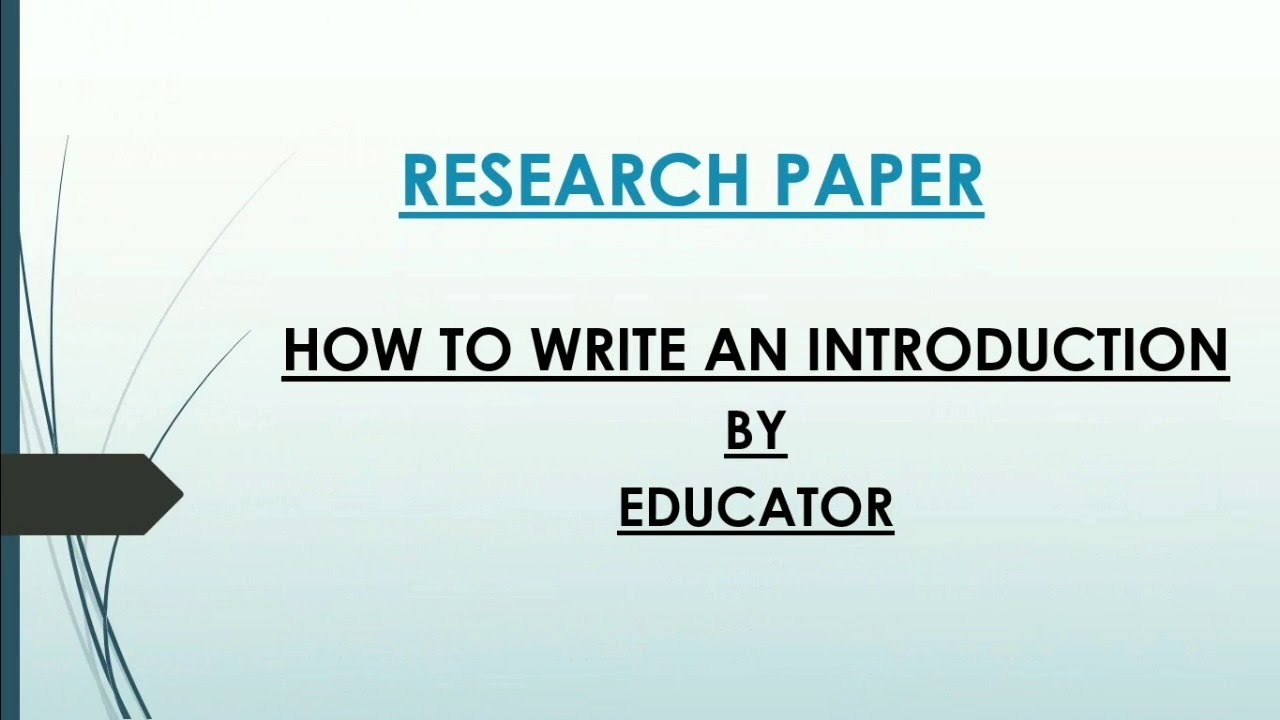 005 Beginning Research Paper Introduction Fearsome A How To Start Good Full