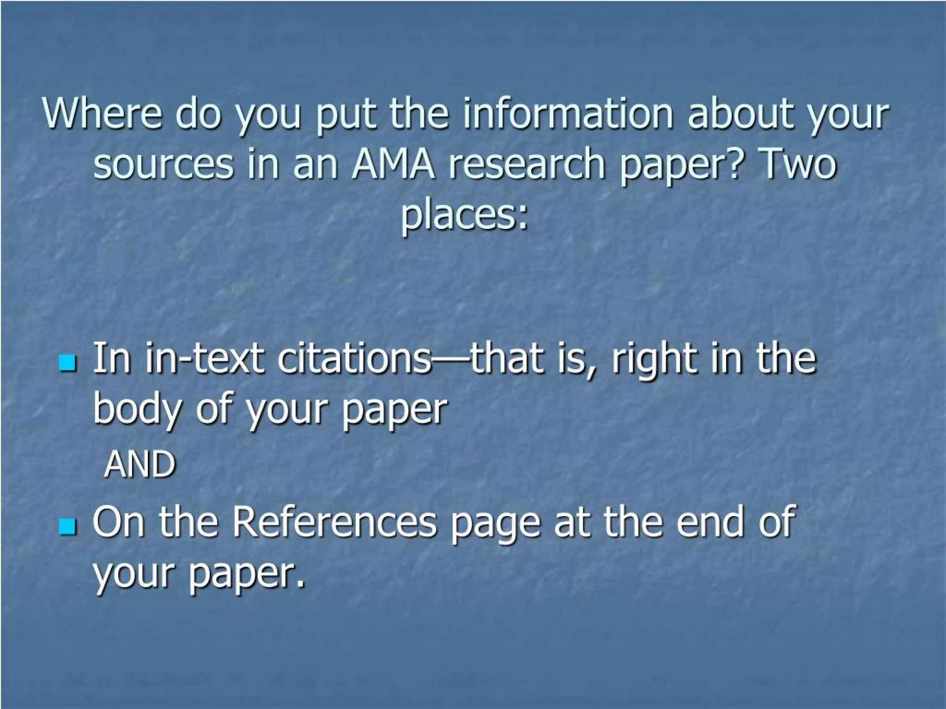 006 Can You Write Research Paper In Day Where Do Put The Information About Your Sources An Ama Two Places Archaicawful A 1920