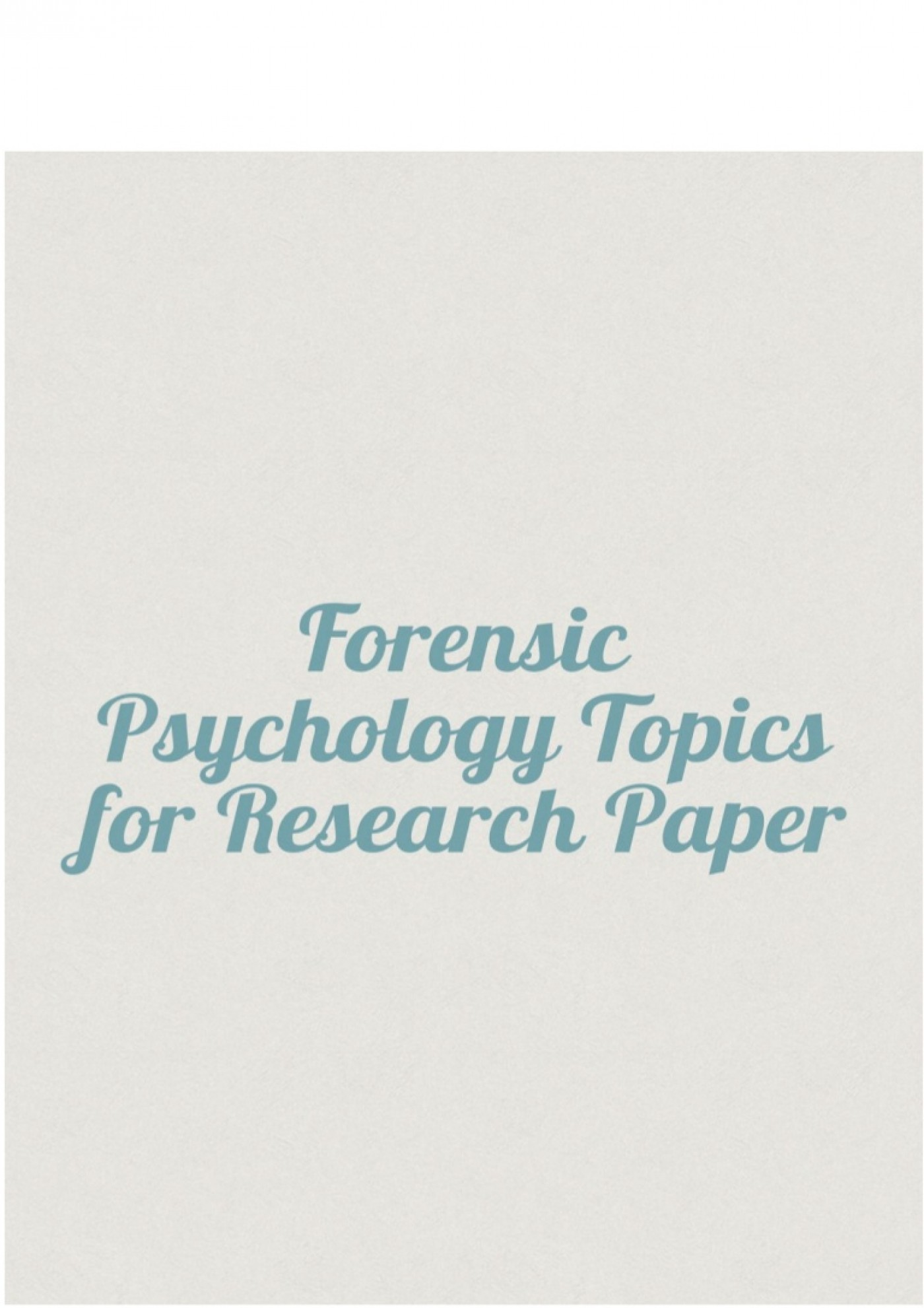 008 Psychology Topics For Research Paper Forensicpsychologytopicsforresearchpaper Thumbnail Wondrous Child Papers Abnormal 1400