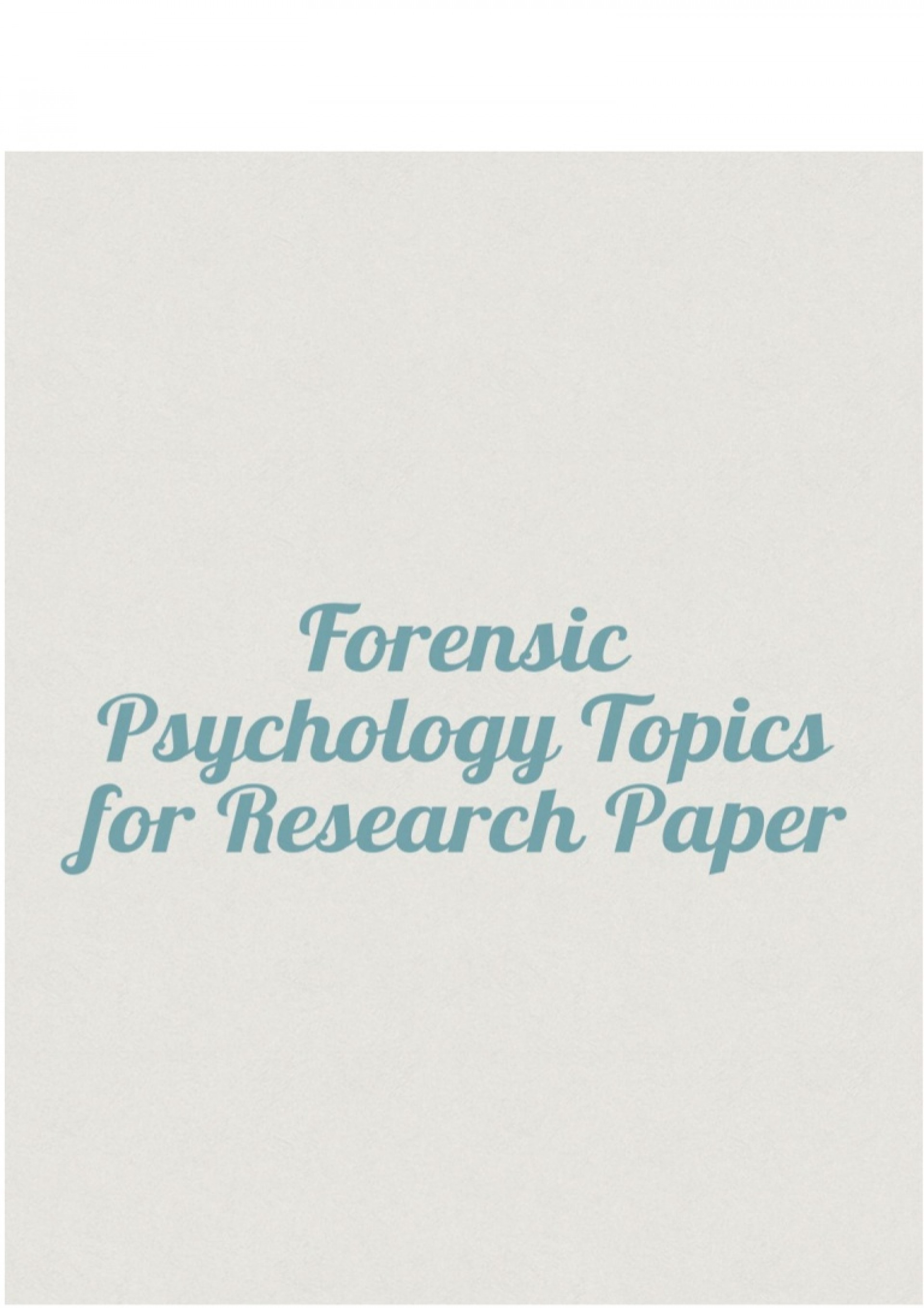 008 Psychology Topics For Research Paper Forensicpsychologytopicsforresearchpaper Thumbnail Wondrous Cultural Cognitive Papers Controversial 1920