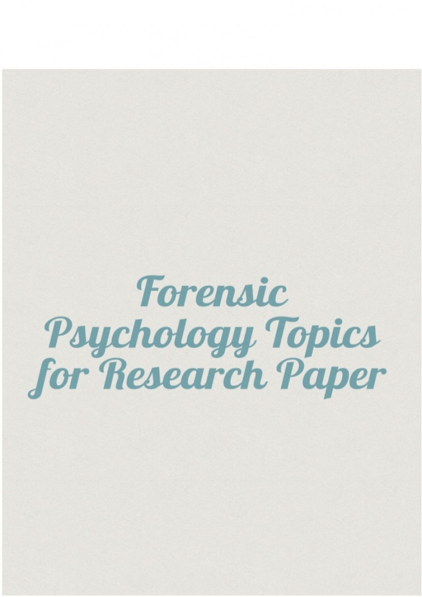 008 Psychology Topics For Research Paper Forensicpsychologytopicsforresearchpaper Thumbnail Wondrous Health Cognitive Papers Potential Developmental 868