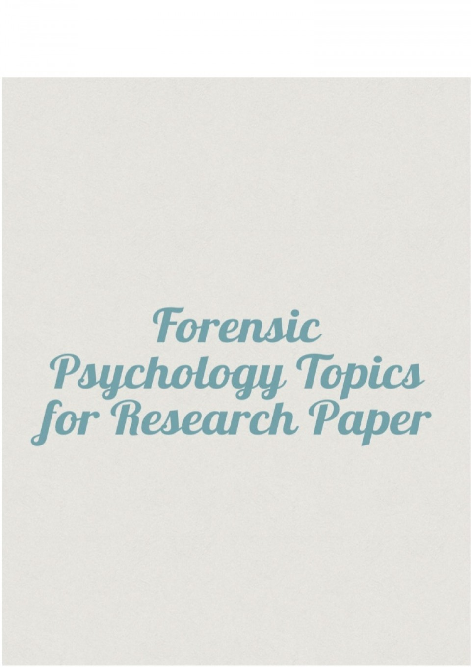 008 Psychology Topics For Research Paper Forensicpsychologytopicsforresearchpaper Thumbnail Wondrous Health Cognitive Papers Potential Developmental 960