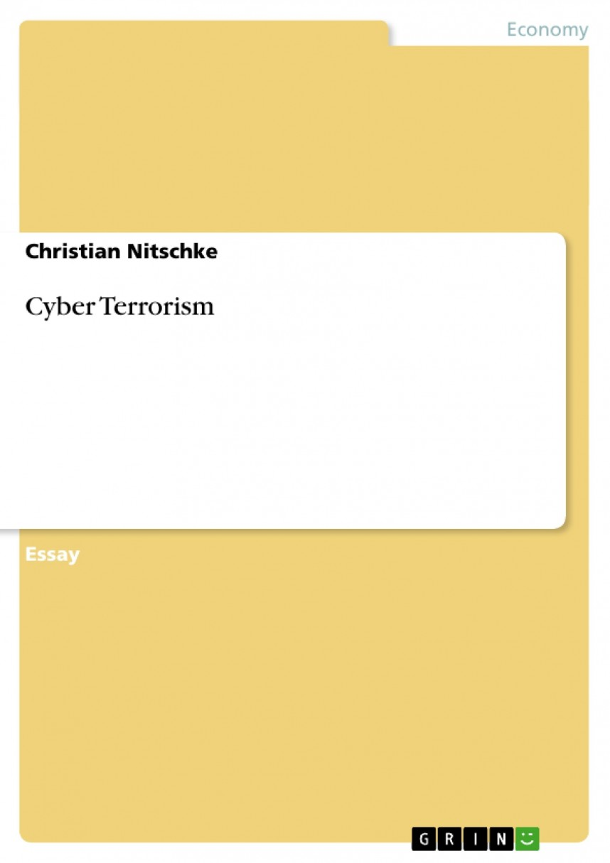 008 Research Paper 25026 0 Cyber Terrorism Imposing Essay