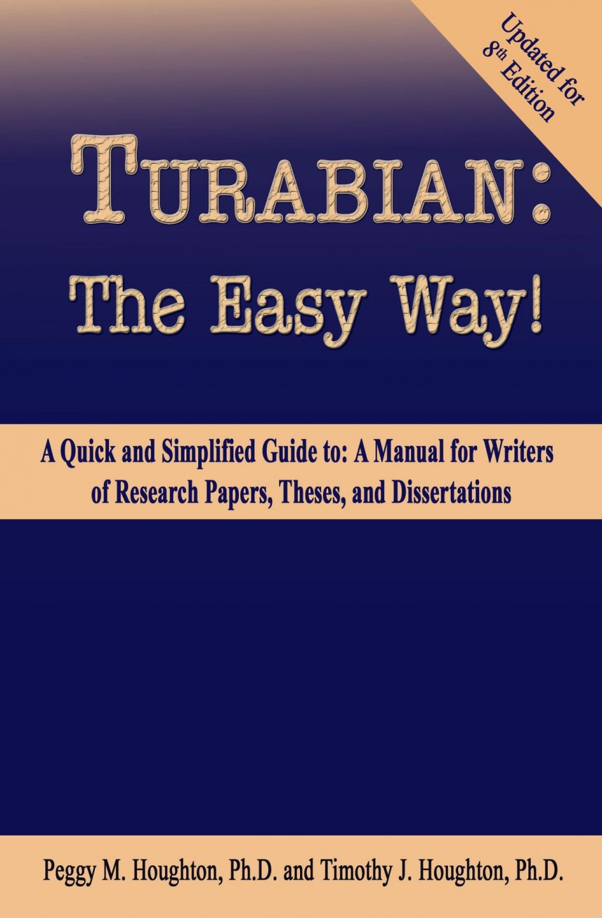 009 Manual For Writers Of Researchs Theses And Dissertations 8th Edition Turabian The Easy Way Staggering A Research Papers Pdf