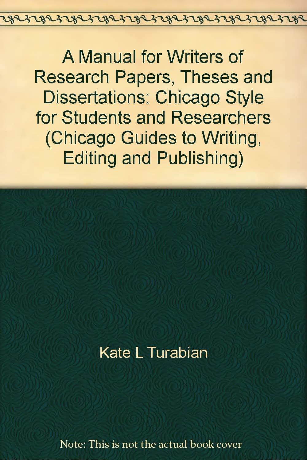 009 Manual For Writers Of Researchs Theses And Dissertations By Kate L Turabian 712bwm9gx2dl Sensational A Research Papers L. Full