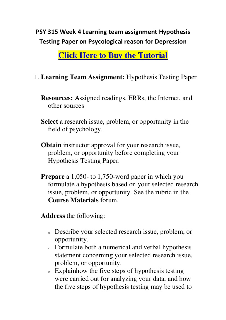 009 Psy315week4learningteamassignmenthypothesistestingpaperonpsycologicalreasonfordepression Phpapp01 Thumbnail Hypothesis Testing In Research Awesome Paper Pdf Full