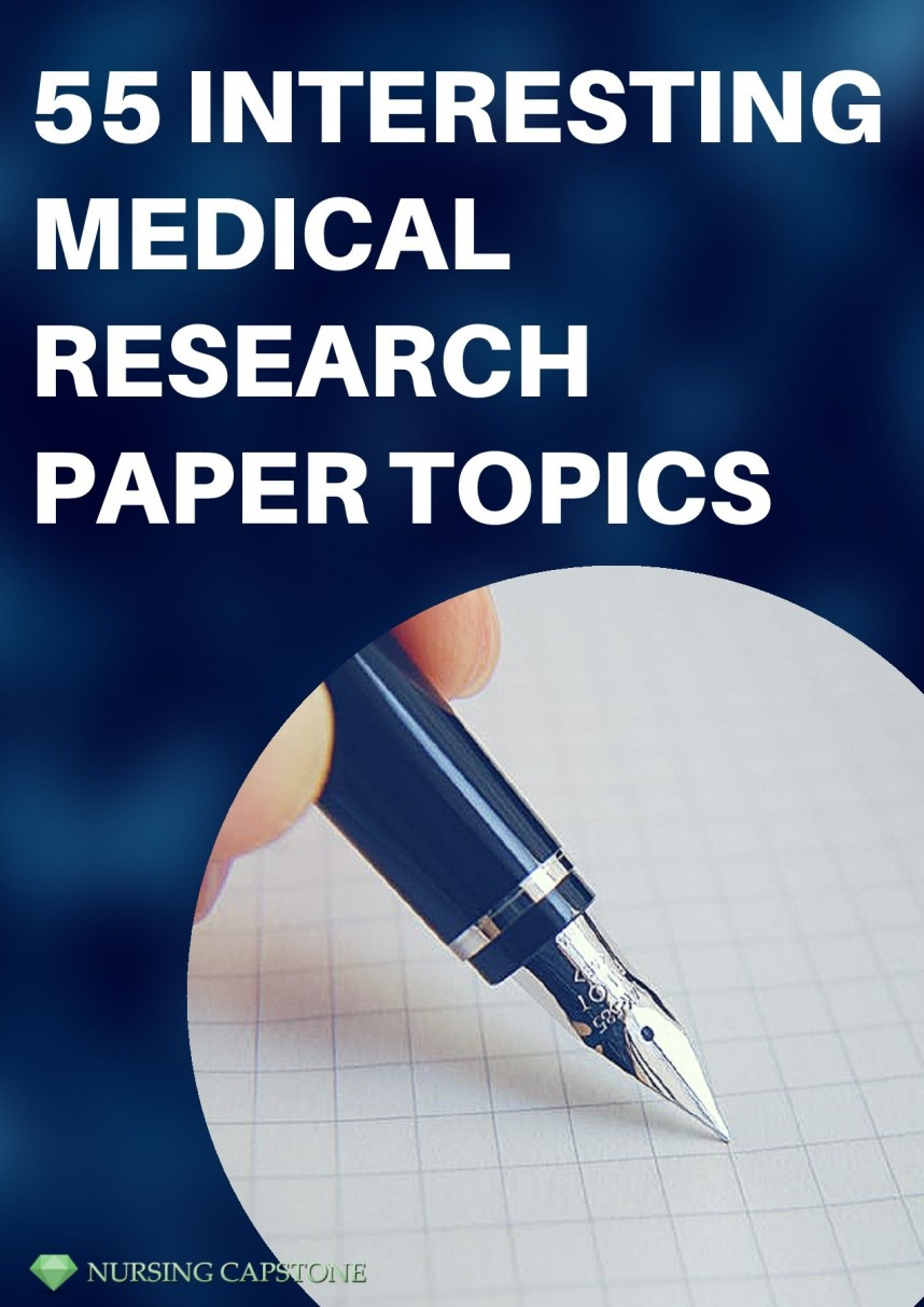 011 Medical Research Paper Topics For College Students Imposing