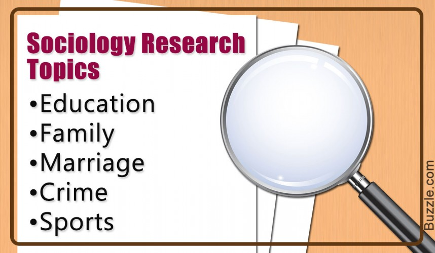 011 Sociology Research Topic Paper Academic Phenomenal Ideas Educational