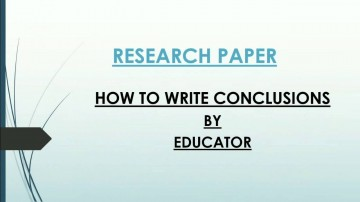 013 How To Write Conclusion For Research Paper Fearsome A Literary Science In Example 360