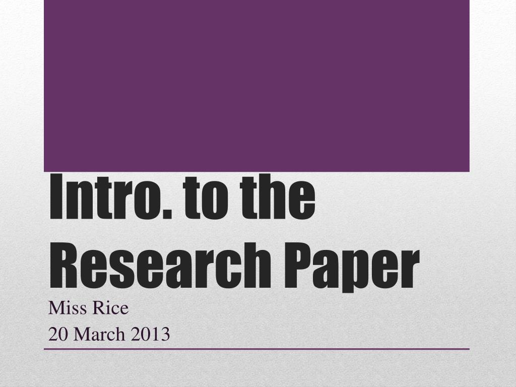 015 Introduction To Research Paper Ppt Intro The Outstanding How Write In An For A Powerpoint Full