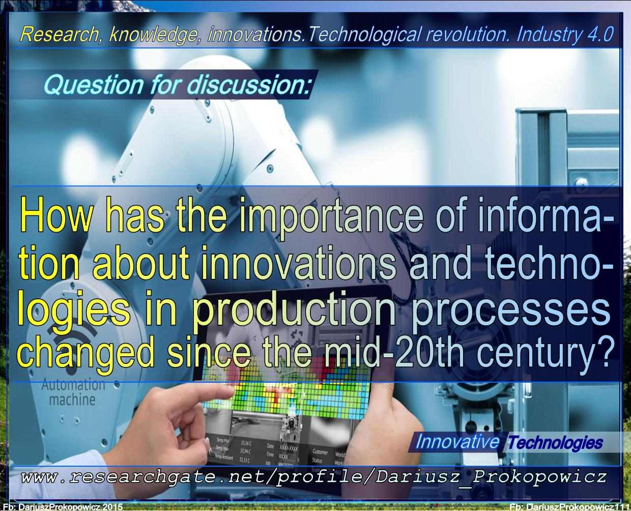 015 Research Paper 20th Century European History Topics Discussion D Prokopowicz Howhastheimportanceofinformationaboutinnovationsandtechnologiesinproduction Since Magnificent Full