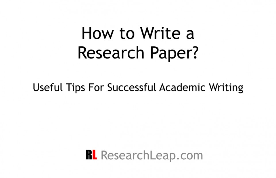 015 Tips For Writing Researchs Ppt Entering Unforgettable Research Papers A Paper Pdf In College 960
