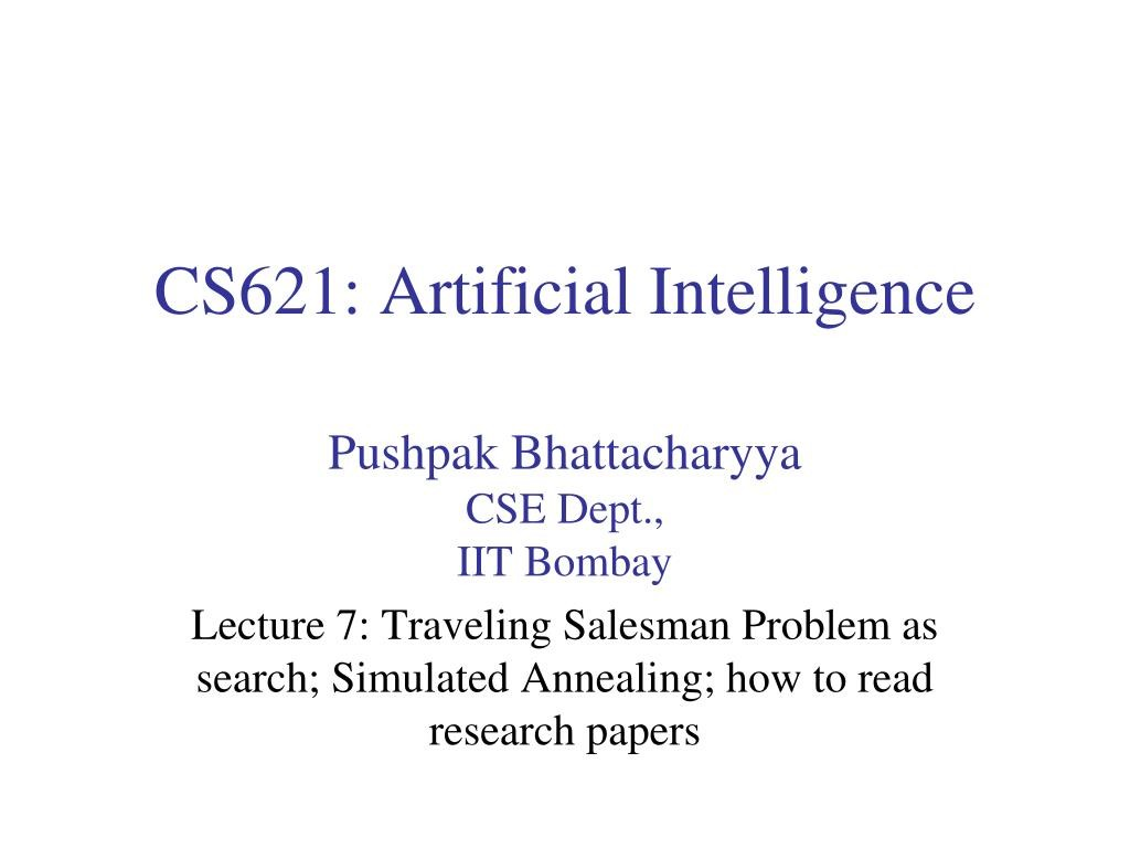 016 Cs621 Artificial Intelligence L Research Paper How To Read Papers Fascinating Ppt Large