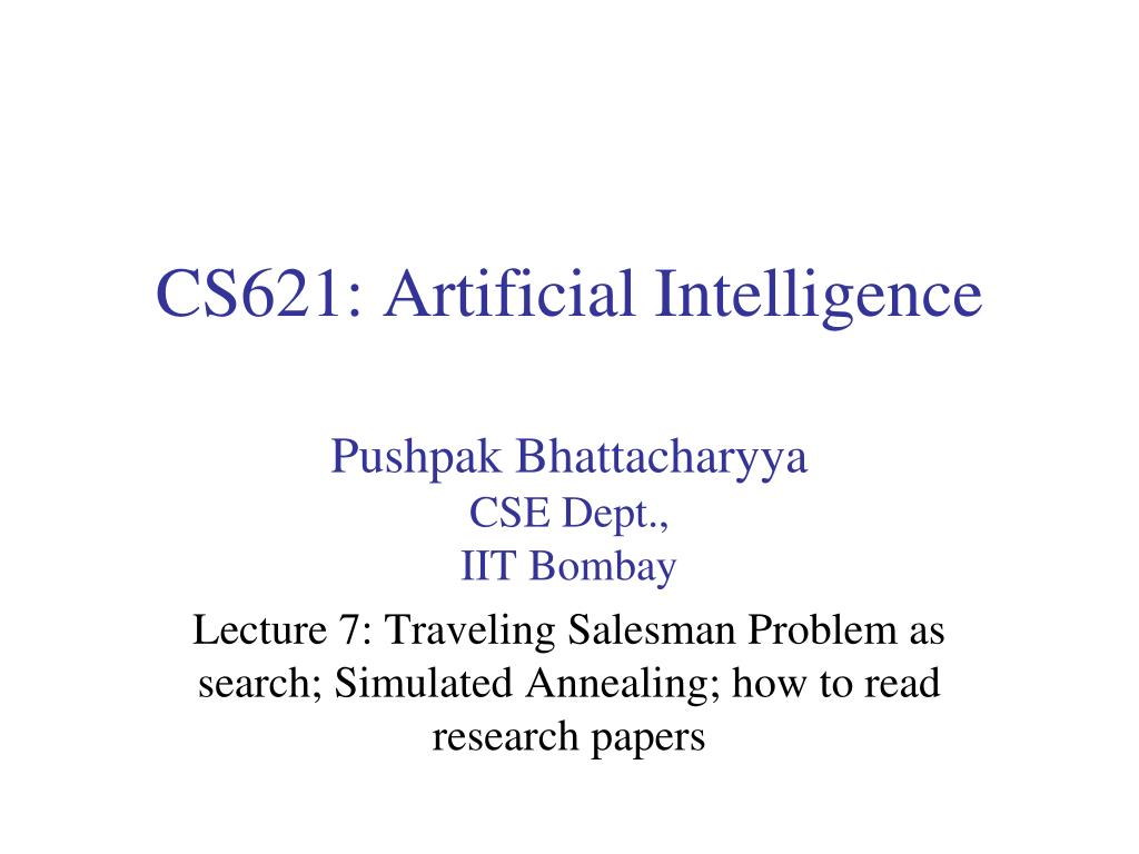 016 Cs621 Artificial Intelligence L Research Paper How To Read Papers Fascinating Ppt Full