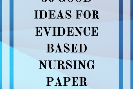 016 Eye Catching Nursing Evidence Based Practice Topics Research Unforgettable Paper Easy Neonatal Pediatric