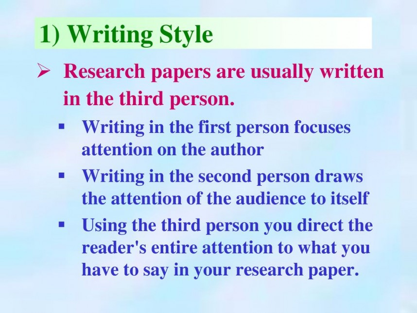 018 Research Paper Are Papers Written In First Person 129writingstyleresearchpapersareusuallywritteninthethirdperson Impressive The Is Voice