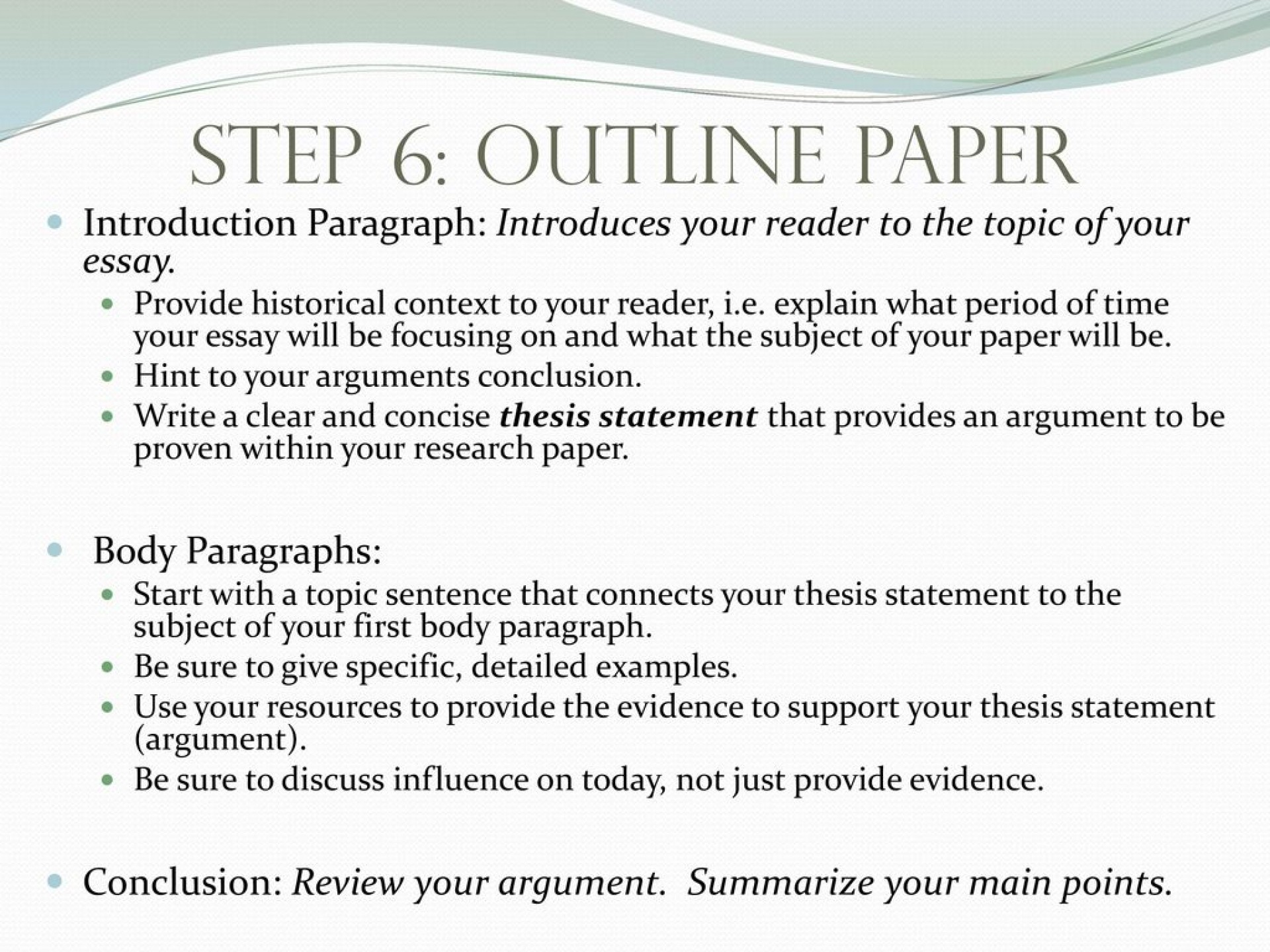 018 Step63aoutlinepaperintroductionparagraph3aintroducesyourreadertothetopicofyouressay Research Paper How To Start The Intro Of Singular A Examples Structure Introduction 1920