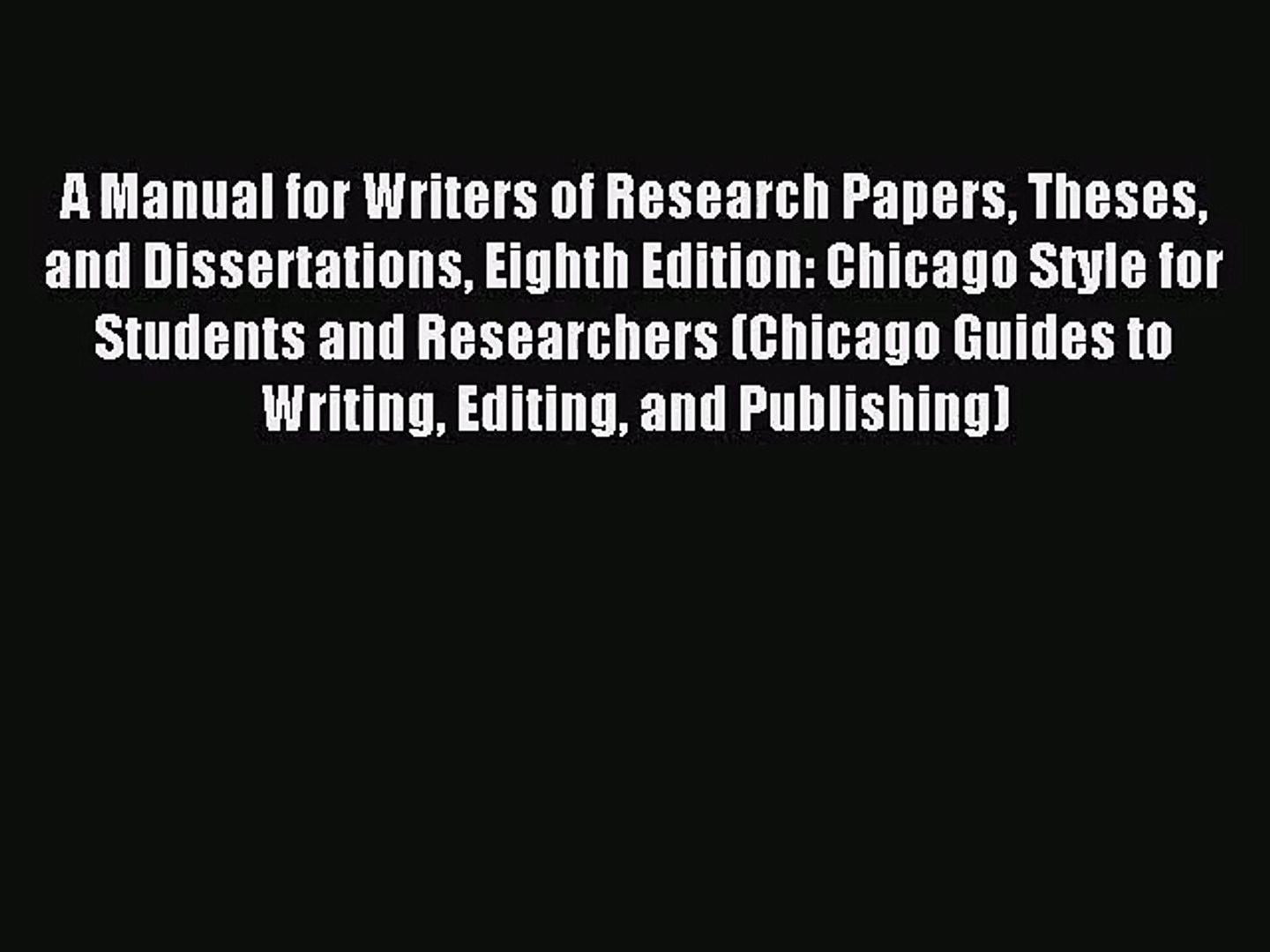 019 Research Paper Manual For Writers Of Papers Theses And Dissertations Eighth Edition X1080 Phenomenal A Pdf Full
